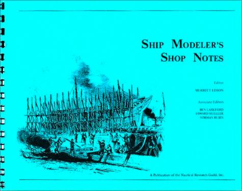 Ship Modeler's Shop Notes
