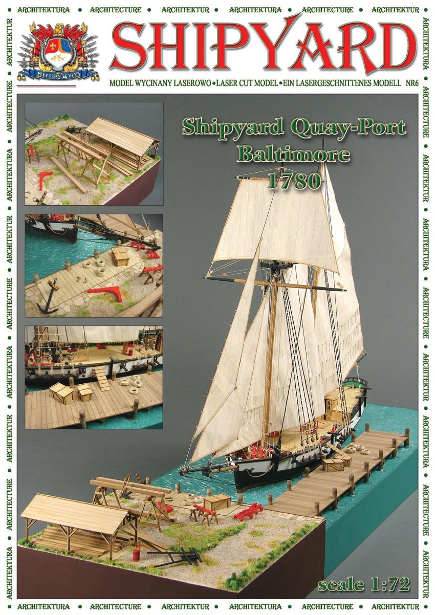 Quay Port, Baltimore, 1780 Laser Cardstock Kit (1:72, Shipyard)