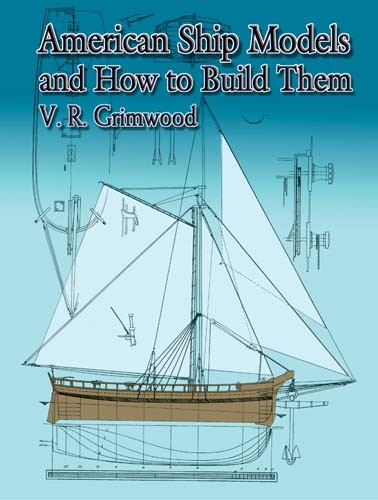 American Ship Models: How to Build Them book